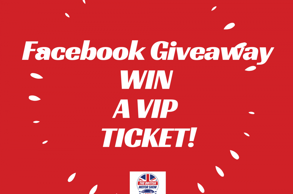 Facebook Giveaway: Win a British Motor Show VIP day ticket